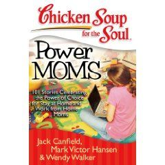 By Contributing to a Chicken Soup book, you become associated with a powerful brand.